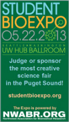 Student Bio Expo: May 22, Seattle, WA.